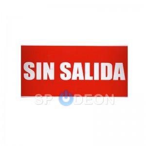 "Señal de ""Sin Salida"" poliestireno fotoluminiscente 297x210 (din A4)"