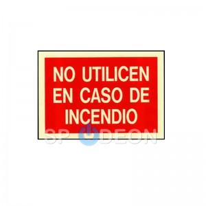 Señal de No utilizar en caso de incendio poliestireno  fotoluminiscente 297x210 (din A4)